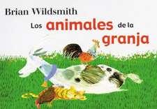 Animales de la Granja = Brian Wildsmith's Farm Animals