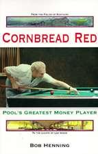 Cornbread Red:  Pool's Greatest Money Player