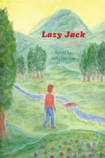 Lazy Jack:  Reaching Teenagers Through Literature
