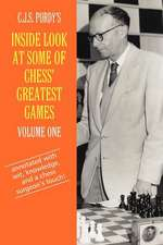C.J.S. Purdy's Inside Look at Some of Chess' Greatest Games Volume One