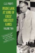 C.J.S. Purdy's Inside Look at Some of Chess' Greatest Games Volume Two