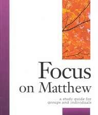 Focus on Matthew