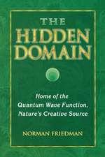 The Hidden Domain