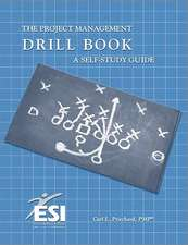 Project Management Drill Book:  A Self-Study Guide