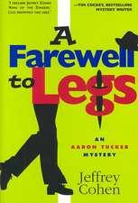 Farewell to Legs