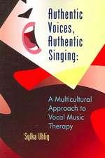 Authentic Voices, Authentic Singing