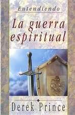 Guerra Espiritual:  Spiritual Warfare