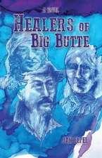 Healers of Big Butte