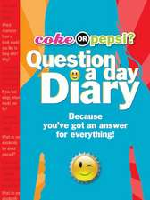 Coke or Pepsi? Question a Day Diary:  Because You've Got an Answer for Everything! [With Lock & Key]