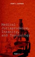 Medical Jurisprudence, Insanity, and Toxicology