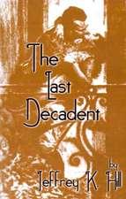 The Last Decadent