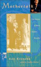 Mothertalk: Life Stories of Mary Kiyoshi Kiyooka / Edited by Daphne Marlatt