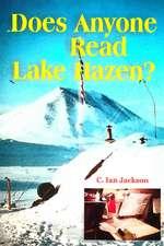 Does Anyone Read Lake Hazen?