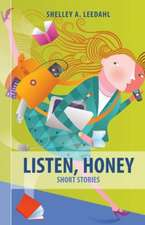 Listen, Honey