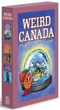 Weird Canada Box Set: Weird Canadian Places, Weird Canadian Laws, Weird Canadian Words