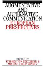 Augumentative and Alternative Communication: European Perspectives