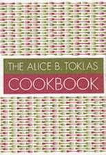 Alice B. Toklas Cookbook