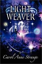 Light Weaver