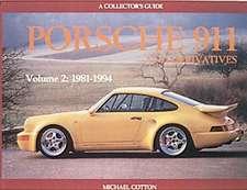 Porsche 911 and Derivatives, Volume 2:  1981-1994