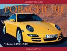 Porsche 911 and Derivatives, Volume 3:  1995-2005
