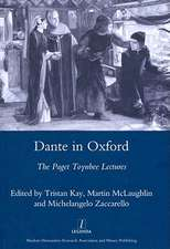 Dante in Oxford:  The Paget Toynbee Lectures