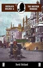 Sherlock Holmes and the Mayfair Murders