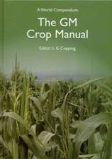 The GM Crop Manual:  A World Compendium