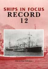 Ships in Focus Record 12