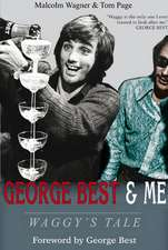 Wagner, M: George Best & Me