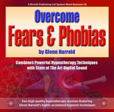 Overcome Fears & Phobias:  A Vision of Empire