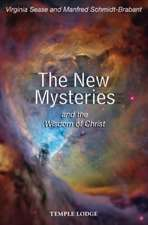 The New Mysteries:  And the Wisdom of Christ