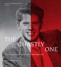 The Ghastly One: The 42nd Street Netherworld of Director Andy Milligan