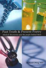 Past Truth and Present Poetry