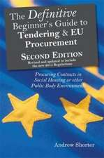 The Definitive Beginner's Guide to Tending and EU Procurement