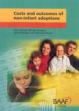 Costs And Outcomes Of Non-infant Adoptions