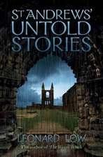 St Andrews' Untold Stories