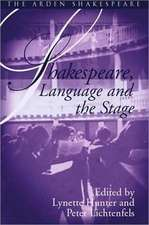 Shakespeare, Language And The Stage: The Fifth Wall Only: Shakespeare and Language Series
