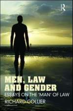 Men, Law and Gender:  Essays on the 'Man' of Law