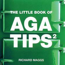 The Little Book of AGA Tips 2:  'Living' Flavours of Southeast Asia