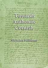 Towards Authentic Cornish