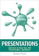 Quick Win Presentations