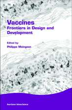 Vaccines:  Frontiers in Design and Development