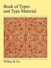 Book of Types and Type Material:  A True Story