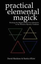 Practical Elemental Magick