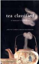 Pettigrew, J: Tea Classified