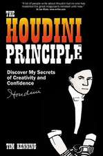 The Houdini Principle