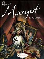 Queen Margot Vol.2: The Bloody Wedding