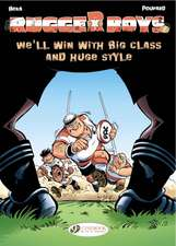 Rugger Boys, The Vol.2: We'll Win With Big Class And Huge Style