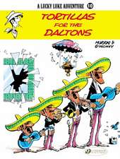 Lucky Luke Vol. 10: Tortillas For The Daltons