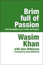 Brim Full of Passion Large Print
